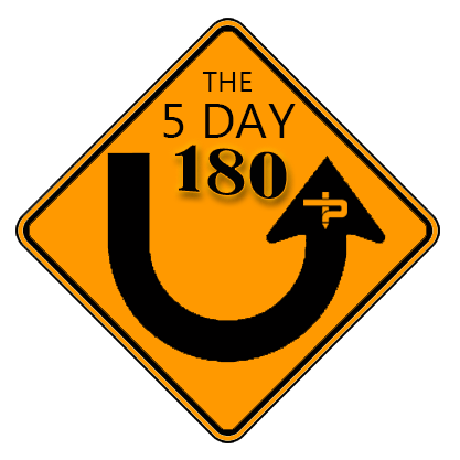 The 5 Day 180